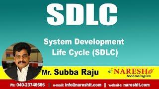 SDLC Tutorials   System Development Life Cycle (SDLC)    Mr.Subba Raju
