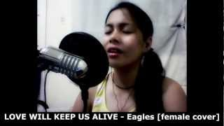 LOVE WILL KEEP US ALIVE - Eagles [Instrumental Karaoke cover] female version by Damsel
