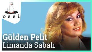 Gülden Pelit / Limanda Sabah