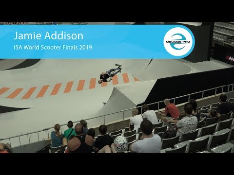Jamie Addison - ISA Men's World Scooter Semi Finals 2019