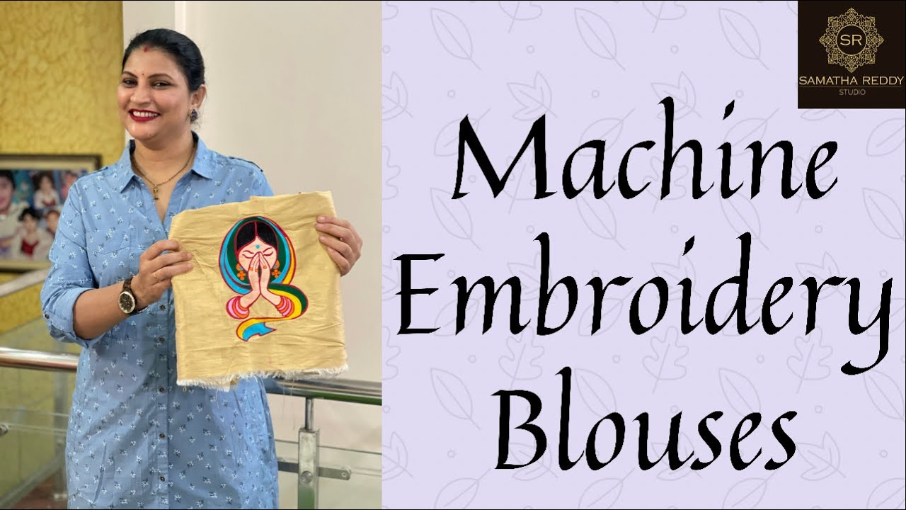 """<p style=""""color: red"""">Video : </p>Machine Embroidery Blouses 