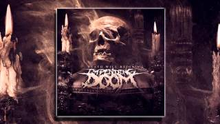 Impending Doom   Death Will Reign (FULL ALBUM 2013 HD)