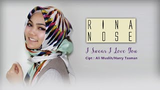 """Rina Nose - New Single """"I Swear I Love You"""" (Official Lyric Video)"""