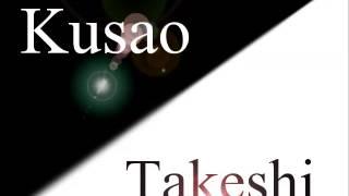 Kusao Takeshi - Suna no Arashi ~ Sandstorm ~
