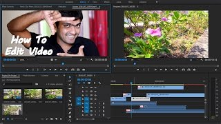 #EP-01 How to Edit Video - Premiere Pro Tutorial For Beginners [Hindi]