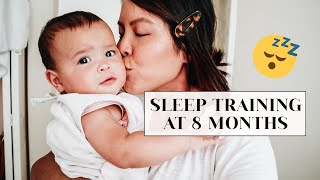SLEEP TRAINING OUR 8 MONTH OLD BABY | mom of two