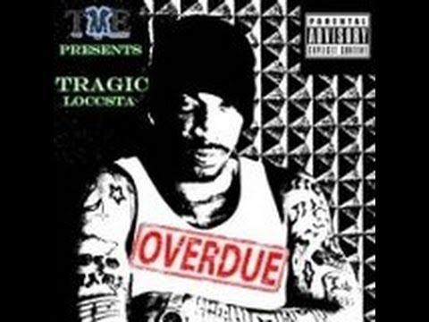 Tragic Loccsta – P.U.S.H: Music