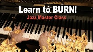 Learn to BURN! Jazz Master Class w/Dave Frank