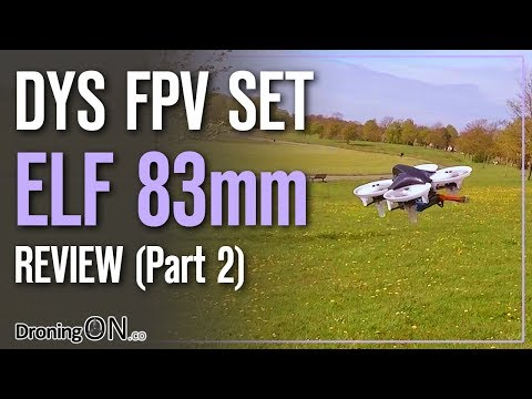 droningon--dys-elf-brushless-83mm-set-review-part-2--flight-test-los--fpv