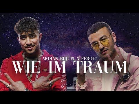 Ardian Bujupi X Fero47 Wie Im Traum Prod By Maxe