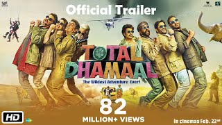 Total Dhamaal - Official Trailer