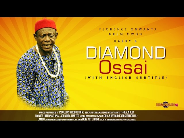 Diamond Ossai 5 - Nigerian Igbo Movie Subtitled in English