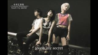 未来定番曲#157  Touch My Secret