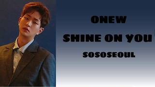[VOSTFR] Onew   Shine On You