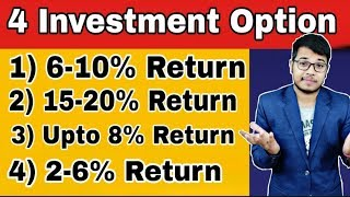 4 Best Investment Option In India and Where to Invest your Money With Example | Assets Allocation