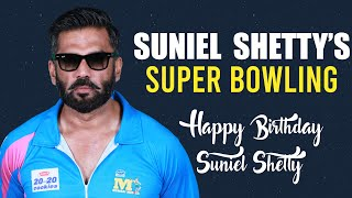 Birthday Man Suniel Shetty's Super Bowling All the Time | #HappyBirthdaySunielShetty
