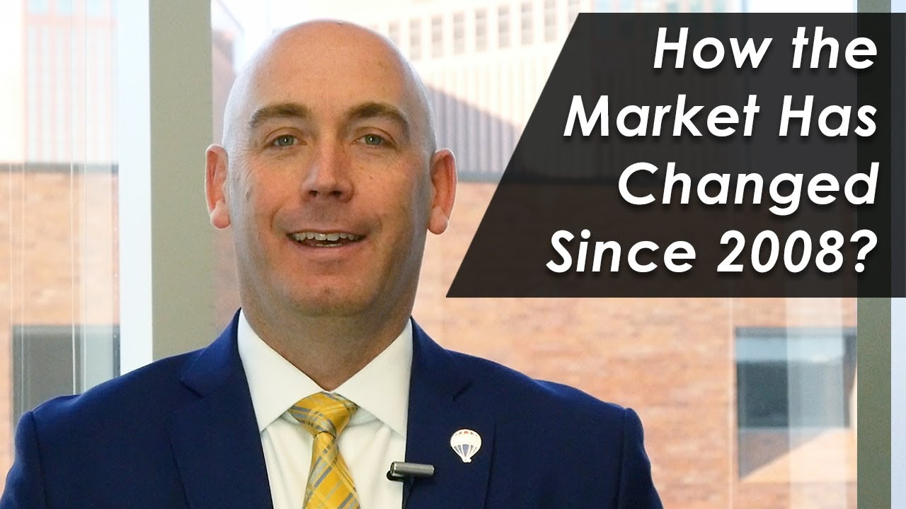 Changes in Our Market Since 2008