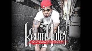 Kevin Gates - Love You (Full Song)