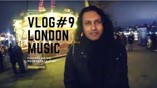 Vlog #9 - The London Music Scene