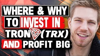 TRON (TRX) Cryptocurrency Coin (Where & Why To Invest & Make a TON of Money!)