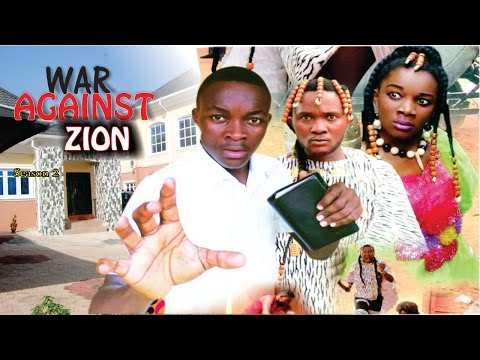 War Against Zion (Pt. 2) [Starr. Rhema Nedu Isaac, Chinonso Onuoha, Ijeoma Esione, Jane Isaac, Oluchukwu Godfrey]