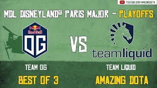 [Dota 2 LIVE] 🔴 OG vs Team Liquid | Playoffs - BO3 | MDL Disneyland® Paris Major | Amazing Dota