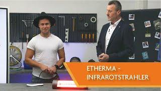 ETHERMA - Infrarotstrahler SOLID | Was kann er?
