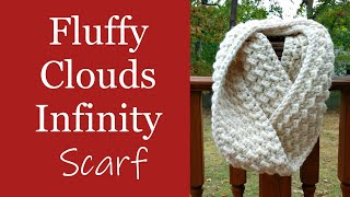 How To Crochet A Chunky Beginner Scarf - Fluffy Clouds Infinity Scarf