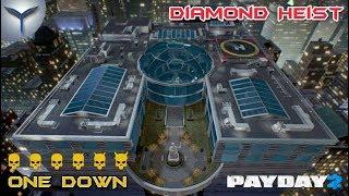 Payday 2. Как пройти карту ограбление бриллиантов/Diamond Heist громко. Классика/Classic. ONE DOWN.