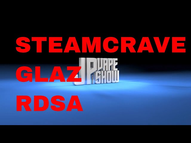 STEAM CRAVE GLAZ RDSA review
