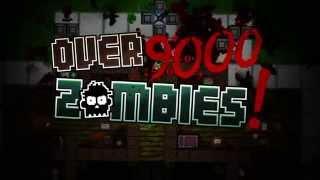 videó Over 9000 Zombies!