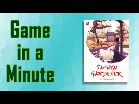 Game in a Minute Ep 69 – Samurai Gardener
