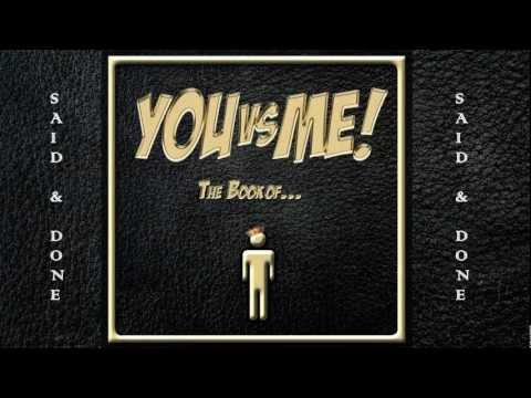Said and Done - Official Lyric Video from You Vs Me