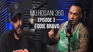 MO HOSANI 360 #3: Eddie Bravo | مترجم