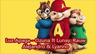 Luz Apaga Ozuna Ft Lunay, Rauw Alejandro & Lyanno   Alvin Y Las Ardillas