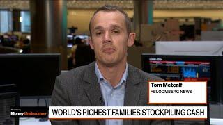 World's Richest Families Stockpiling Cash