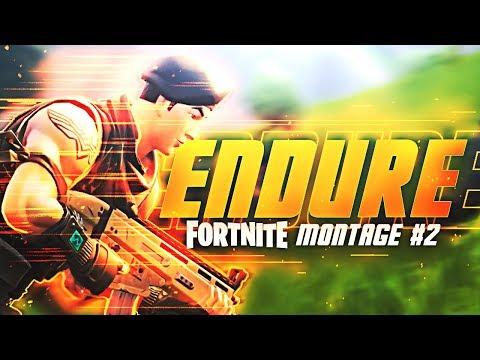 ENDURE - Fortnite Battle Royale Montage #2