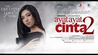 Isyana Sarasvati - Masih Berharap (Official Music Video) | Soundtrack Ayat Ayat Cinta 2