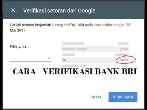 Gajian pertama-cara verif bank BRI untuk google adsense
