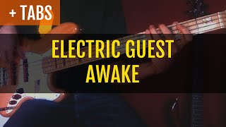Electric Guest   Awake (Bass Cover With TABS!)