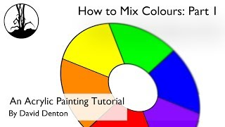 How to Mix Colours: Part 1