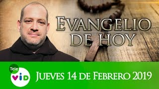 El Evangelio De Hoy Jueves 14 De Febrero De 2019, Lectio Divina 📖 - Tele VID