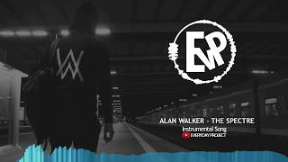 Alan Walker - The Spectre (Instrumental Song) | [EvP Music]