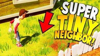 THE SUPER TINY NEIGHBOR IS SO TERRIFYING!   Hello Neighbor Beta 3 Gameplay