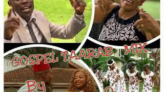 Gospel Taarab mix-DJ Jaykay O