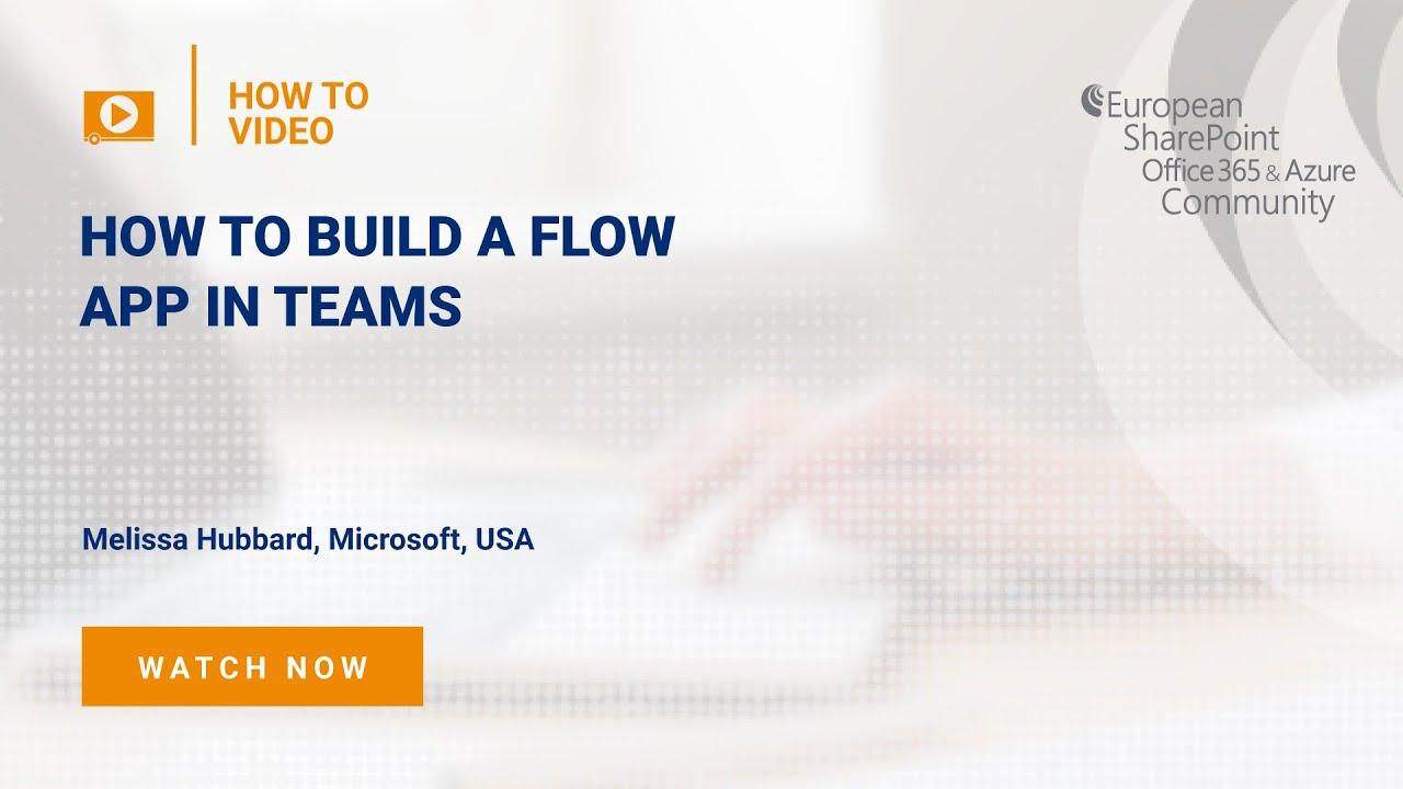 How To build a Flow App in Teams