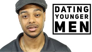 Dating younger men   5 things that are needed for most age gaps to work