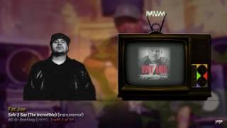 jegaTV. | produced By... Just Blaze. | 08. Fat Joe - Safe 2 Say (The Incredible) (Instrumental)