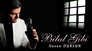 Hasan Dursun - Bilal Gibi Son Albüm Tamamı 9 İlahi