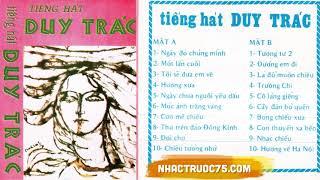 Duy Trác – Trương Chi – Thu Âm Trước 1975